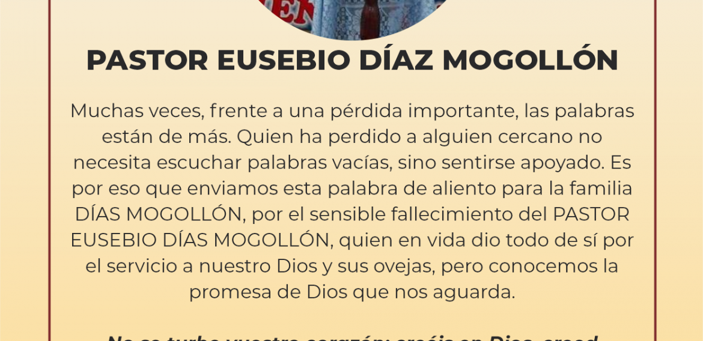 FALLECIMIENTO DEL PASTOR EUSEBIO DÍAZ MOGOLLÓN